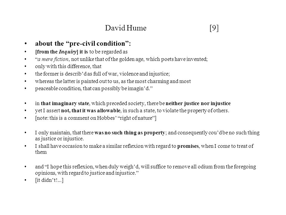 David Hume [9] about the pre-civil condition :